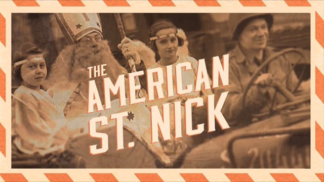 The American St. Nick: The True Story...