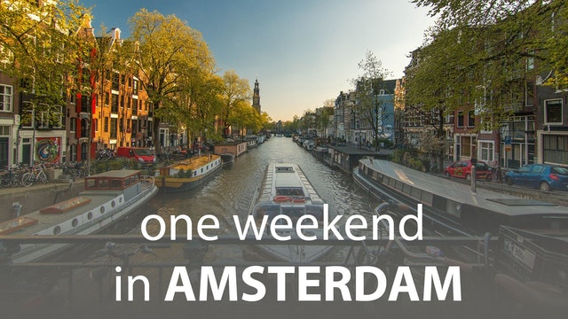 One Weekend in Amsterdam