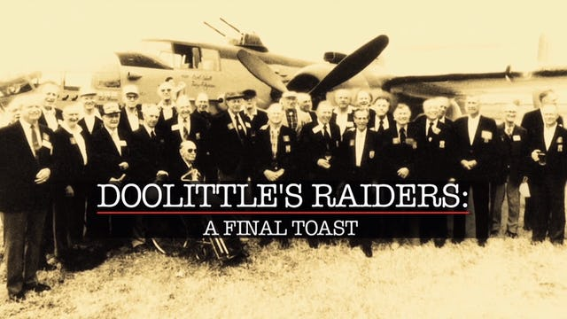 Doolittle's Raiders: A Final Toast