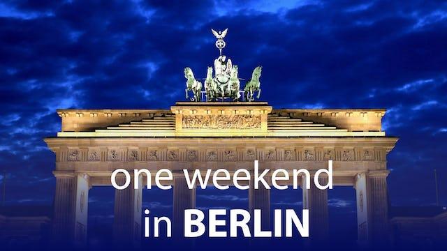 One Weekend in Berlin