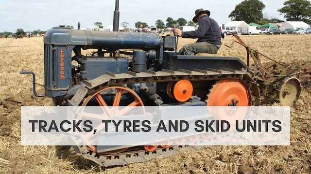 Tracks, Tyres and Skid Units