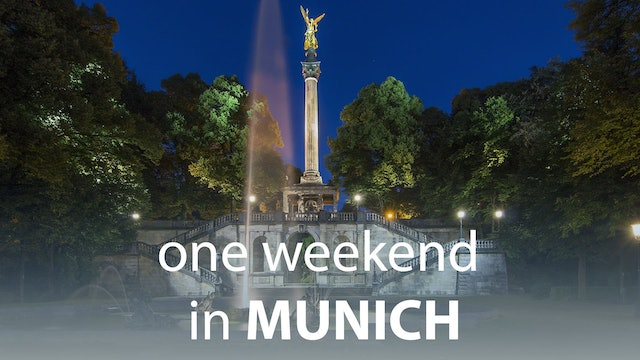 One Weekend in Munich