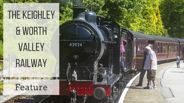 The Keighley & Worth Valley Railway: Feature