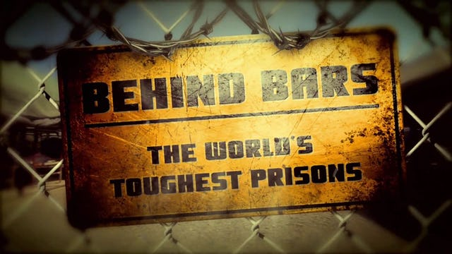 Behind Bars: The World's Toughest Prisons - Trailer