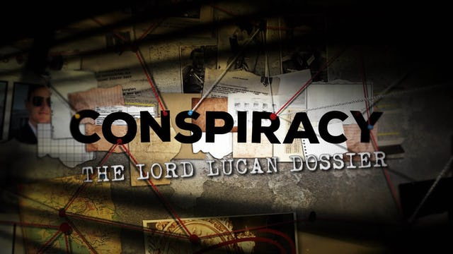 Conspiracy: The Lord Lucan Dossier