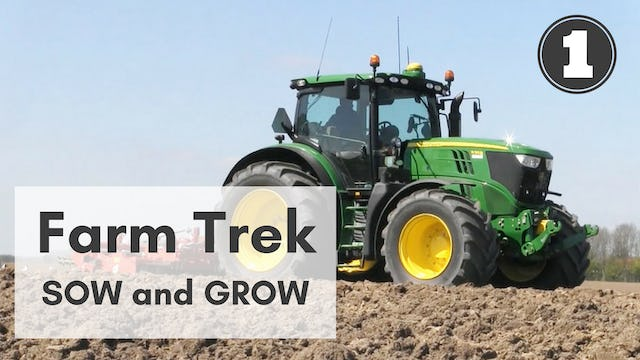 Farm Trek: Part One - Sow and Grow