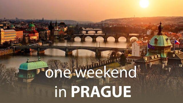 One Weekend in Prague