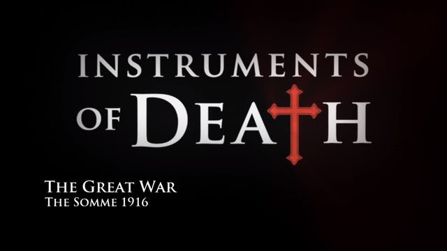 Instruments of Death: The Great War