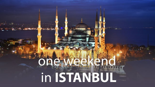 One Weekend in Istanbul