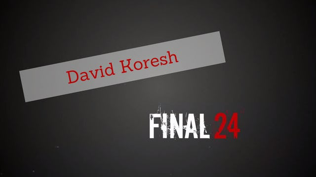 Final 24: David Koresh