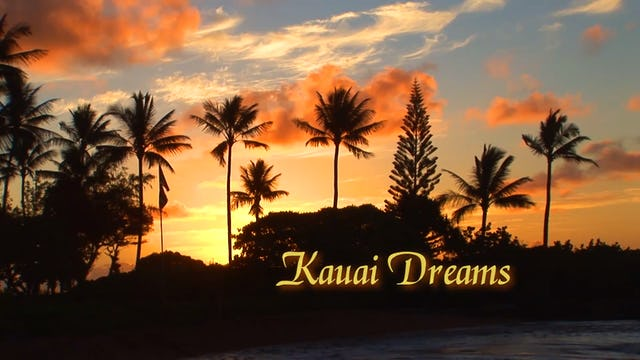 Kauai Dreams