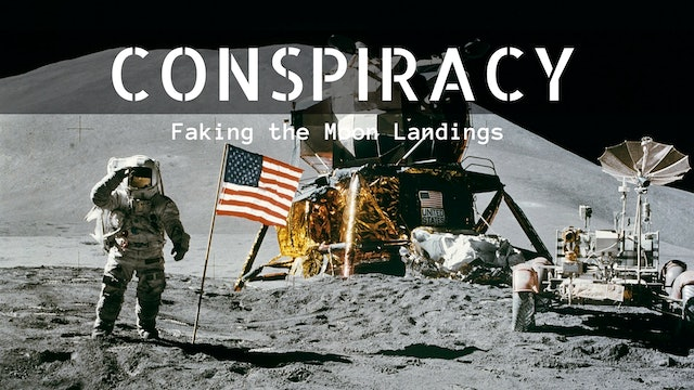 Conspiracy: Faking the Moon Landings