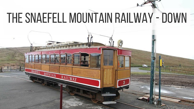 The Snaefell Mountain Railway: Down