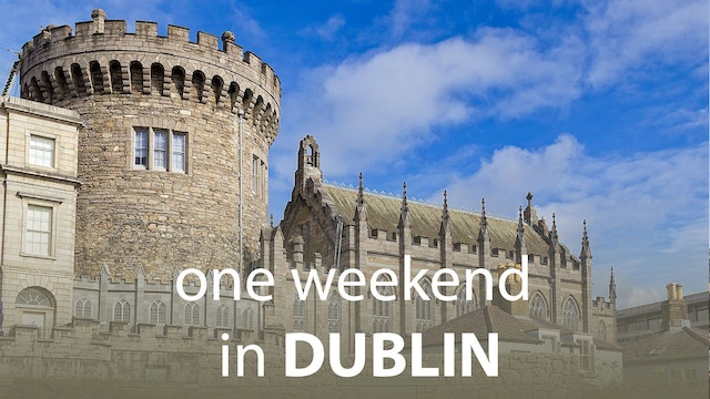 One Weekend in Dublin
