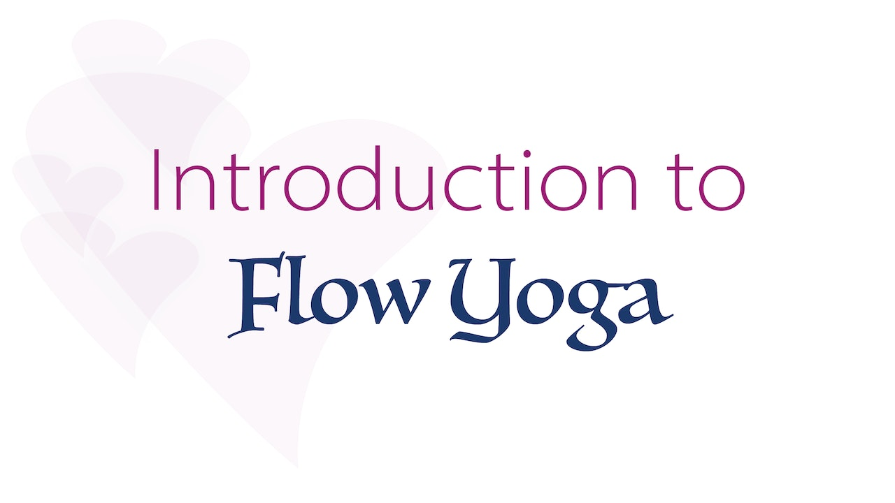 Introduction to Flow Yoga