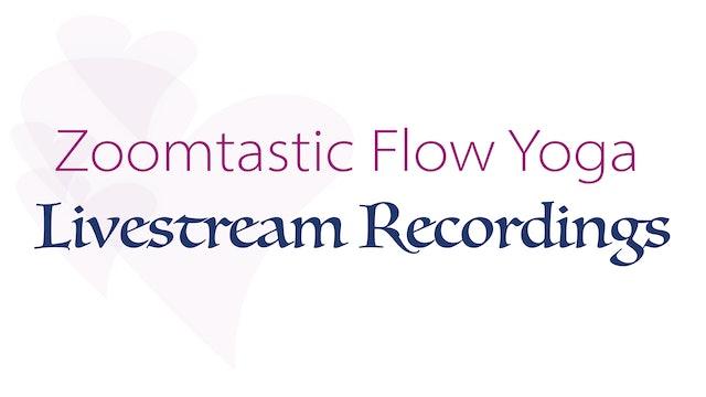 Zoomtastic Flow Yoga (Livestream Recordings)