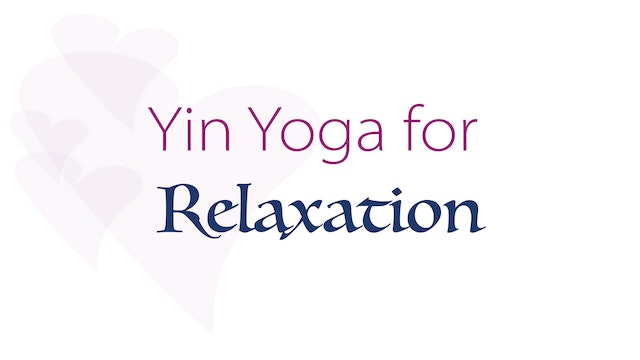 Yin Yoga for Relaxation