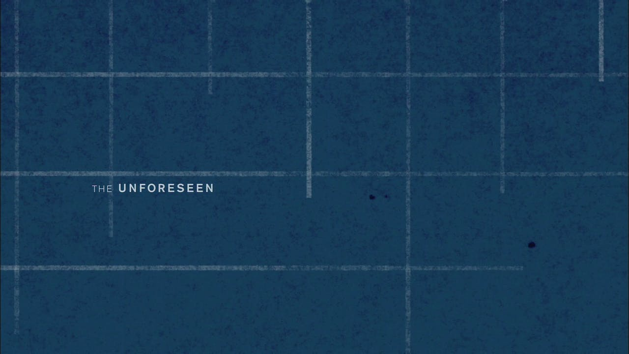 The Unforeseen | (University / Library Edition)
