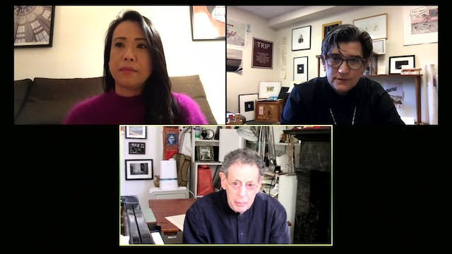 Conversation with Philip Glass, Maki ...