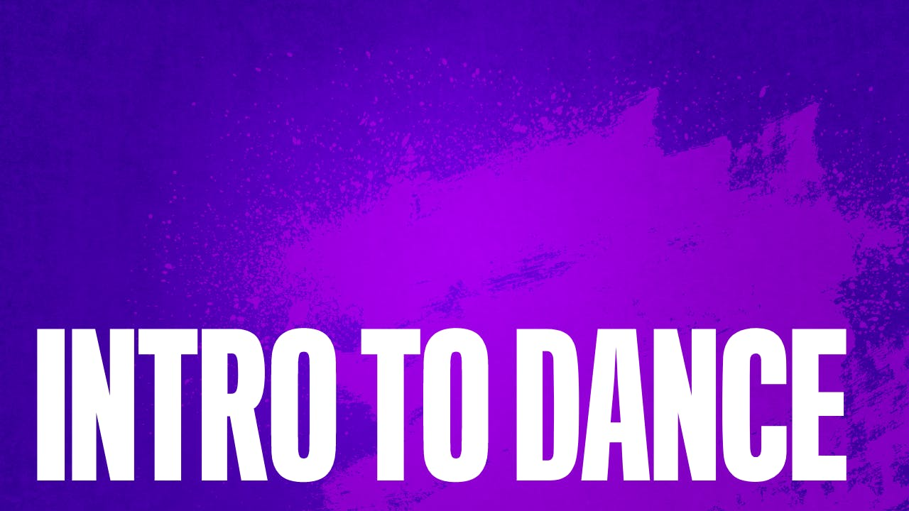 Intro to Dance