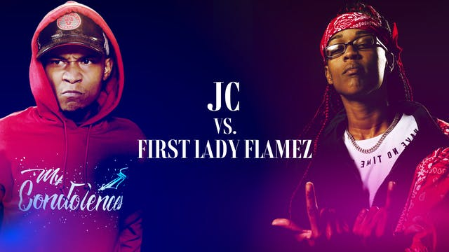 JC VS FIRST LADY FLAMEZ