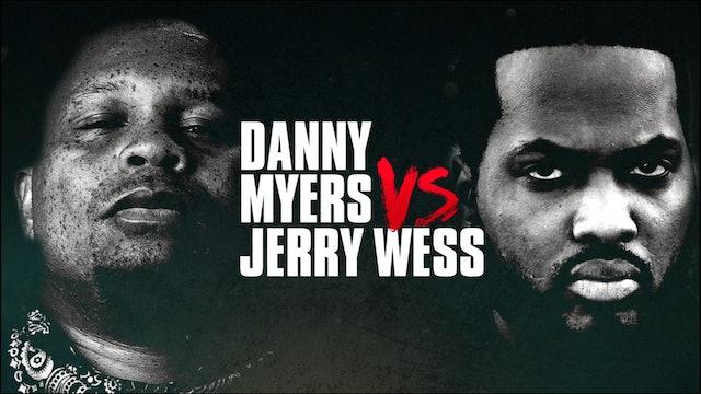 DANNY MYERS VS JERRY WESS