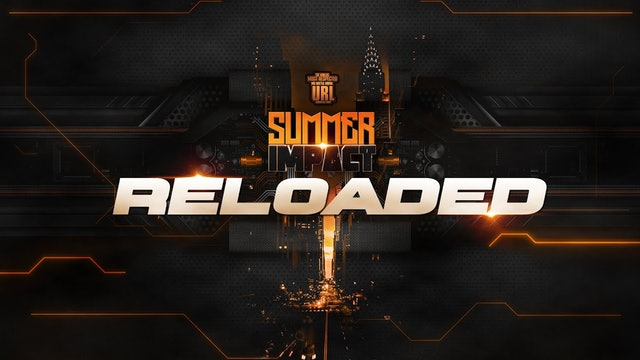 SUMMER IMPACT RELOADED