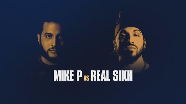 MIKE P VS REAL SIKH