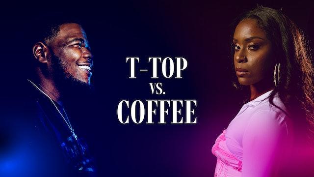 T-TOP VS COFFEE