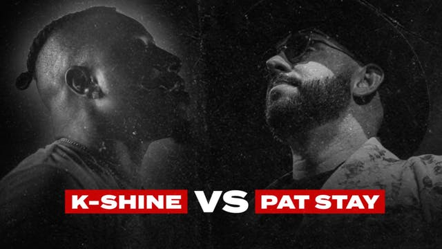 K-SHINE VS PAT STAY