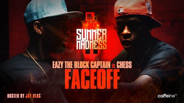 FACE/OFF: EAZY THE BLOCK CAPTAIN VS C...
