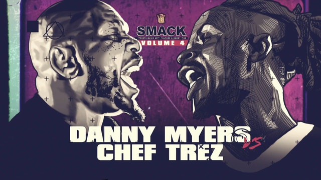 DANNY MYERS VS CHEF TREZ