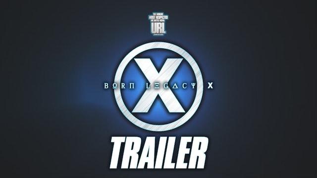 BORN LEGACY X TRAILER