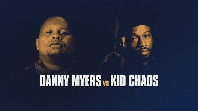 DANNY MYERS VS KID CHAOS