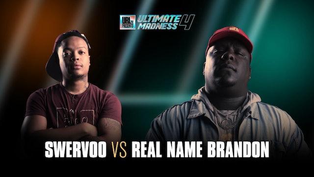 SWERVOO VS REAL NAME BRANDON