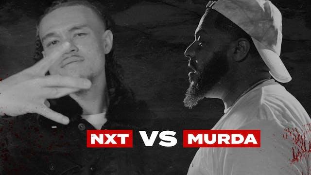 NXT VS MURDA