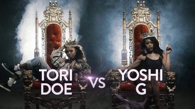 TORI DOE VS YOSHI G