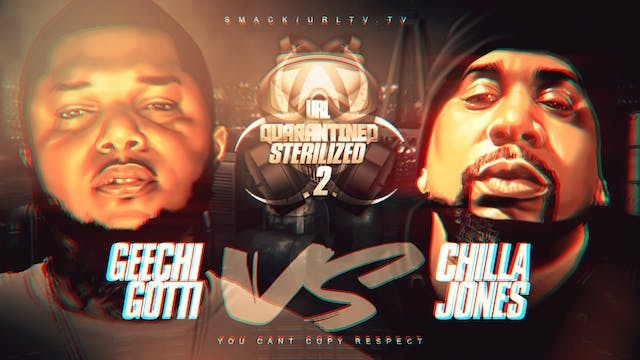 GEECHI GOTTI VS CHILLA JONES