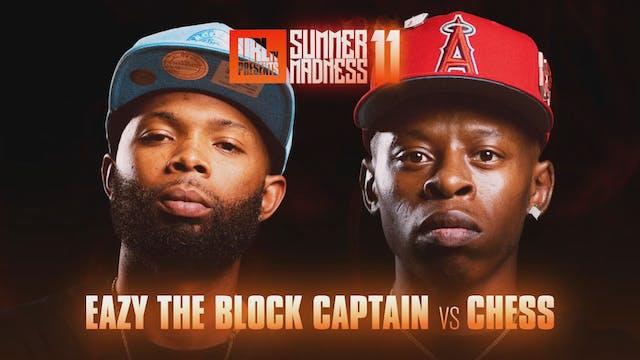 EAZY THE BLOCK CAPTAIN VS CHESS