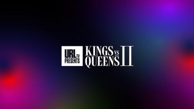 KINGS VS QUEENS 2