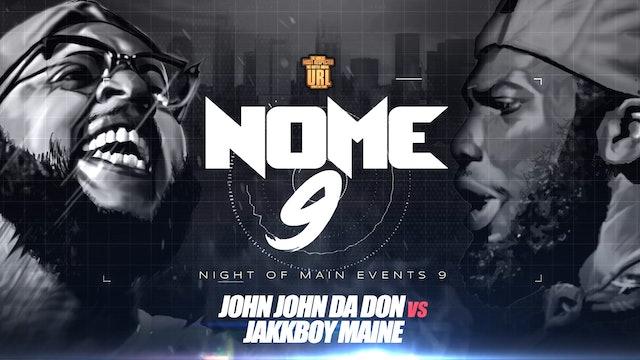 JOHN JOHN DA DON VS JAKKBOY MAINE
