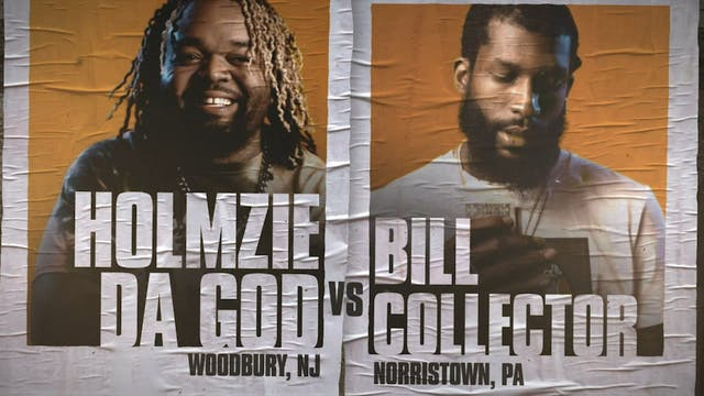 HOLMZIE DA GOD VS BILL COLLECTOR