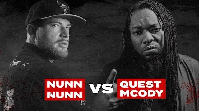 NUNN NUNN VS QUEST MCODY