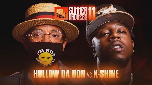 HOLLOW DA DON VS K-SHINE