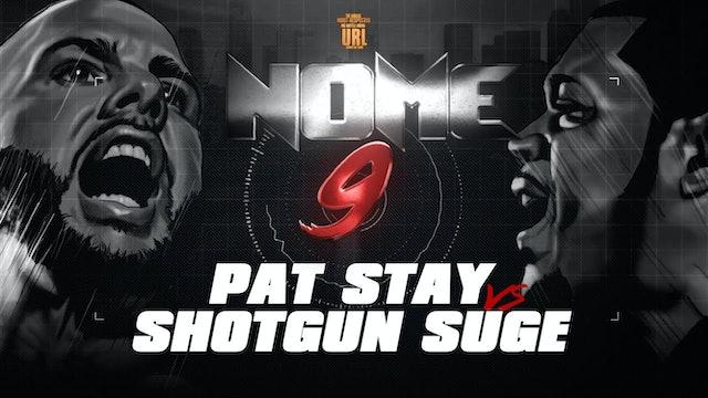 SHOTGUN SUGE VS PAT STAY
