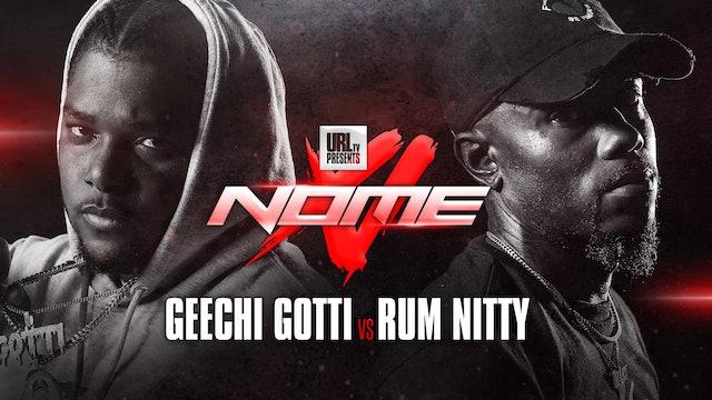 GEECHI GOTTI VS RUM NITTY