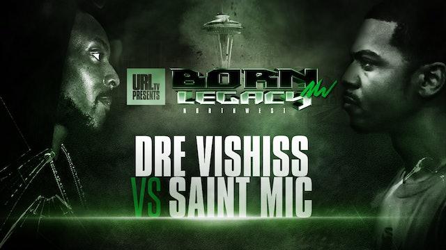 DRE VISHISS VS SAINT MIC