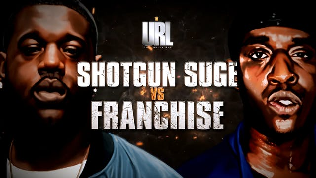 SHOTGUN SUGE VS FRANCHISE
