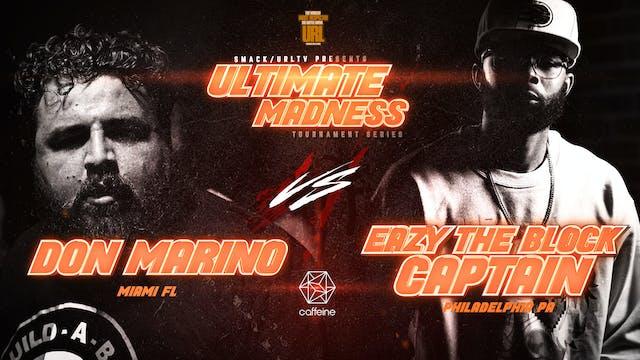 DON MARINO VS EAZY THE BLOCK CAPTAIN