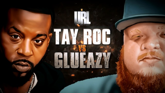 TAY ROC VS GLUEAZY